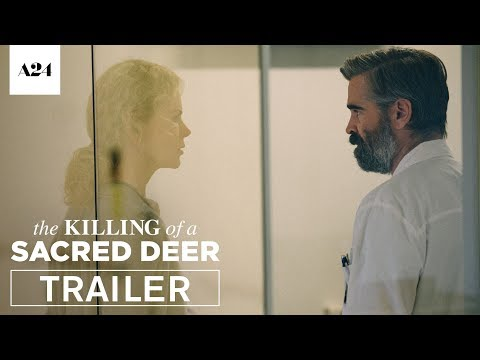 The Killing of a Sacred Deer Trailer 2017 Movie Colin