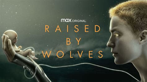 Raised by wolves: Release Date, Cast, Plot, Trailer and