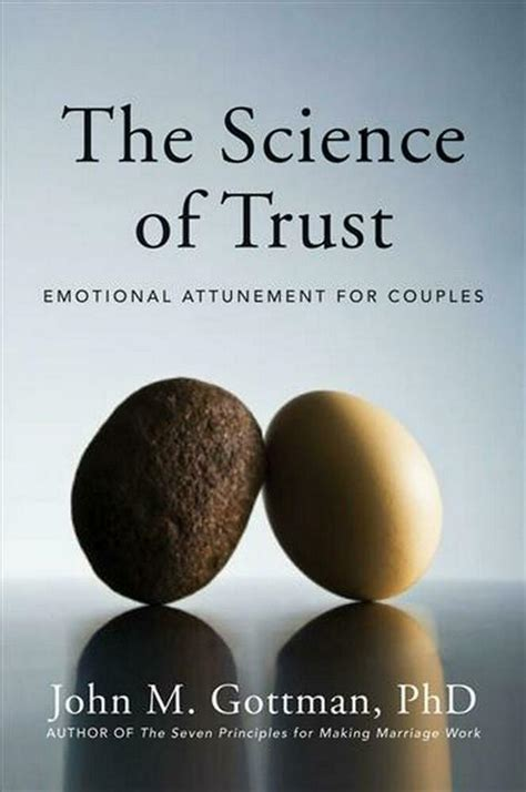 The Science of Trust: Emotional Attunement for Couples by